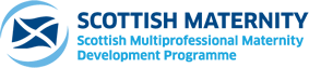 Scottish Maternity - Scottish Multiprofessional Maternity Development Programme